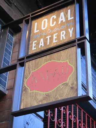 A - SF - Local Mission Eatery sign